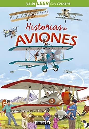 9788467748604: Historias de aviones (Ya sé LEER con Susaeta - nivel 2)