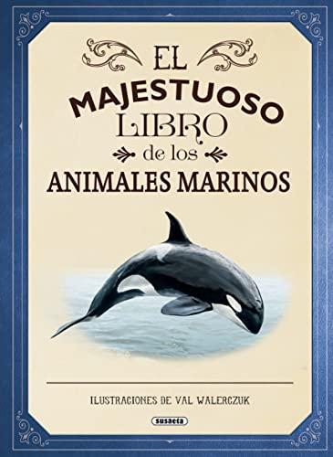 9788467753554: El majestuoso libro de los animales marinos