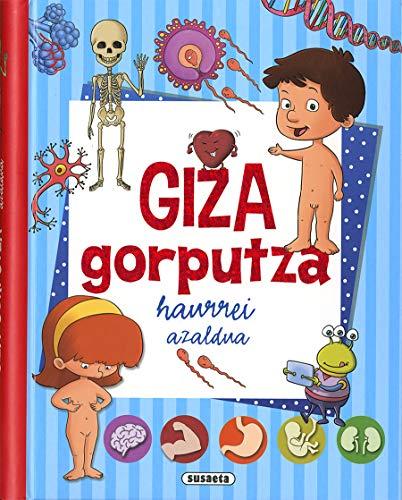 9788467761689: Giza gorputza (Nire lehen liburua...)