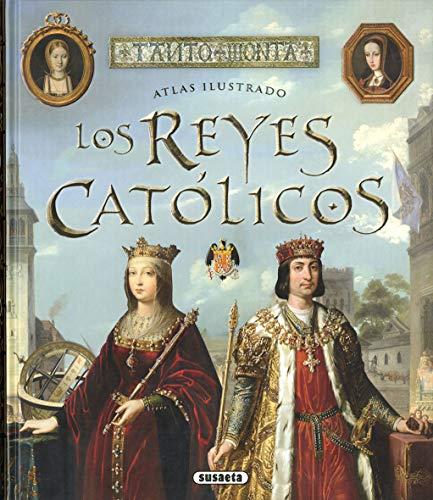 9788467767377: Los Reyes Católicos (Atlas Ilustrado)