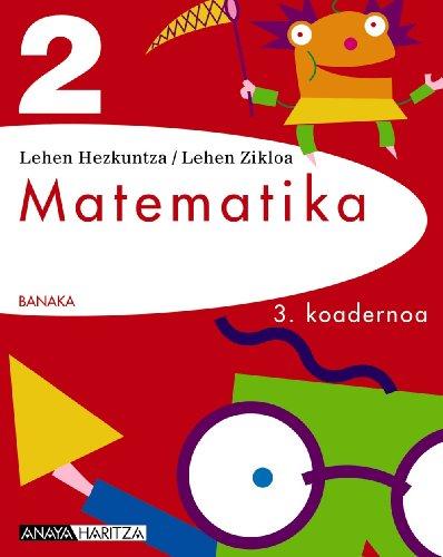 9788467800234: Matematika 2. Koadernoa 3. (BANAKA)