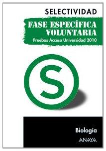 9788467801705: Biología. Fase específica voluntaria. (Selectividad/PAU 2010)