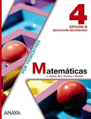 Matemáticas, 4 ESO. Opción B (Paperback): José . . . [et al. ] Colera Jiménez