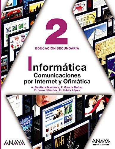 9788467811704: Informática 2. Comunicaciones por Internet y Ofimática.