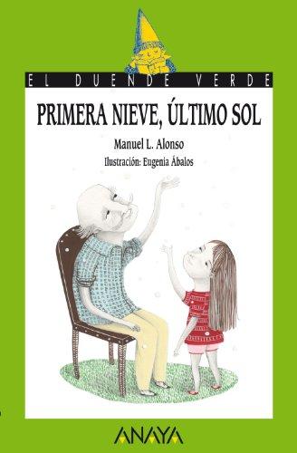 9788467813654: Primera Nieve, Ultimo Sol (Spanish Edition)