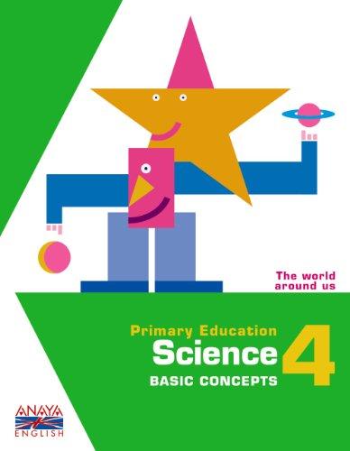 9788467818536: Science 4. Basic Concepts. (Anaya English)