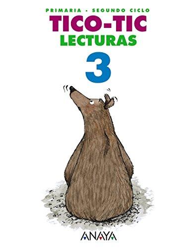 9788467818550: Lecturas Primaria: Lecturas Primaria 3 - Tico-tic (Spanish Edition)