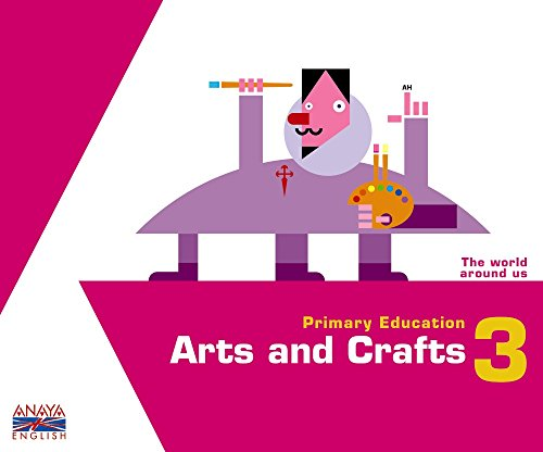 9788467818758: Arts and Crafts 3. (Anaya English)