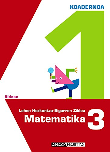 9788467821567: Matematika 3. 1 koadernoa.
