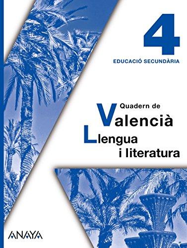 9788467824810: Valencià: Llengua i literatura 4. Quadern