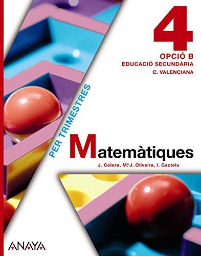 9788467824919: Matemàtiques 4. Opció B. (Matemàtiques - Opció B) - 9788467824919