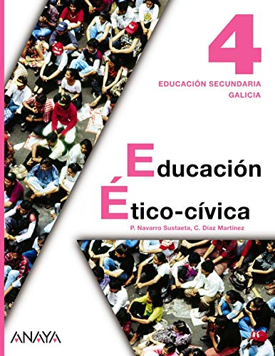 9788467826241: Educación ético-cívica, 4 ESO (Galicia)