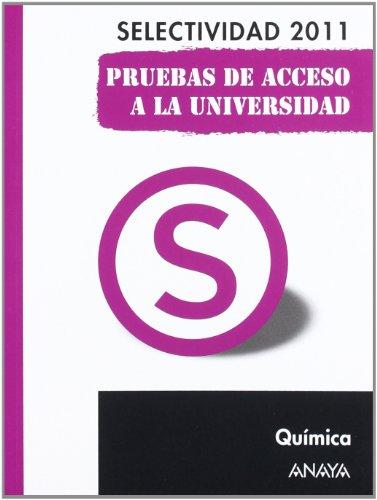 9788467828412: Química. Pruebas de Acceso a la Universidad. (Selectividad/PAU 2011)