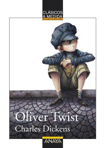 Oliver Twist (Cl?sicos a Medida) (Spanish Edition): Charles Dickens, Monica