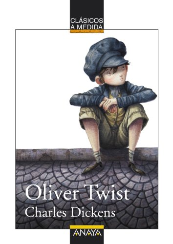 9788467828696: Oliver Twist (Clásicos a medida) (Spanish Edition)