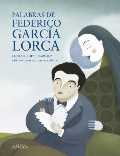 9788467828764: Palabras de Federico Garcia Lorca (Spanish Edition)