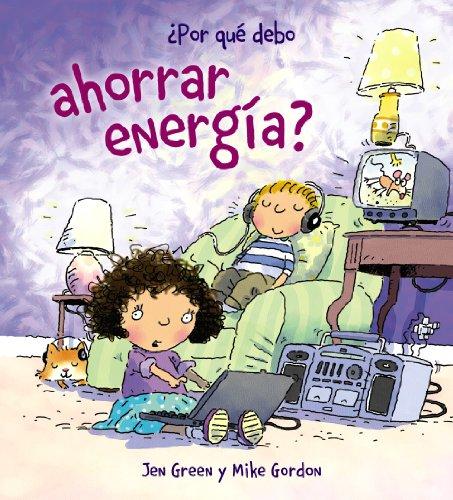 9788467828795: Por que debo ahorrar energia? (Por Que Debo / Why Should I) (Spanish Edition)