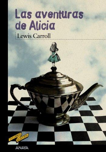 LAS AVENTURAS DE ALICIA: CARROLL, LEWIS. BUCKLEY,