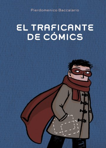 9788467829389: El traficante de comics / The comics dealer (Spanish Edition)