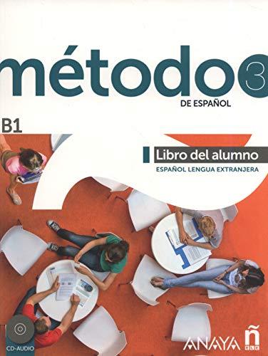 9788467830545: Metodo espanol. B1. Libro del alumno. Per le Scuole superiori. Con espansione online (Vol. 3): Libro del alumno + CD (B1)