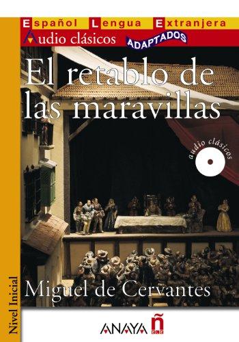 EL RETABLO DE LAS MARAVILLAS: Miguel de Cervantes