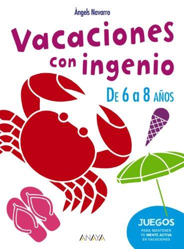 9788467830910: Vacaciones con ingenio. De 6 a 8 años (Ocio Y Conocimientos - Juegos Y Pasatiempos)