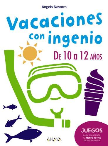 9788467830934: Vacaciones con ingenio. De 10 a 12 años