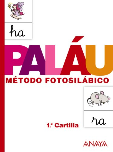 9788467832303: Pal�u m�todo fotosil�bico / Syllable Method by Pictures: Cartilla 1