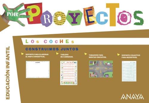9788467832693: LOS COCHES. Construimos juntos. (Por Proyectos)