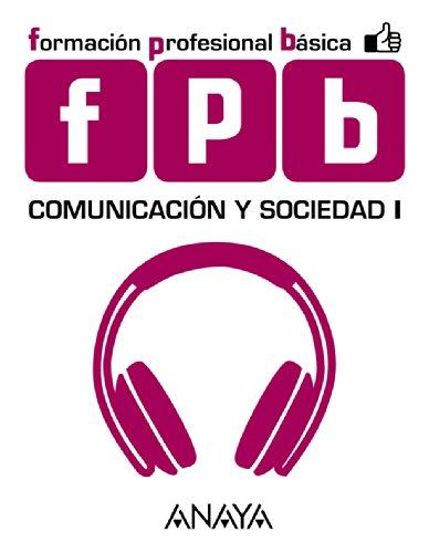 FPB COMUNICACION Y SOCIEDAD I ANAYA