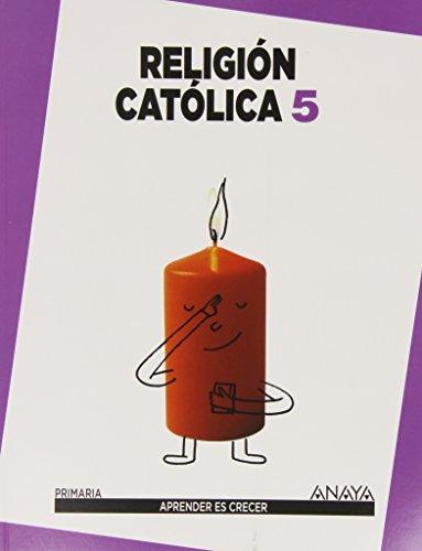 9788467833782: 5EP RELIGION 2014 APRENDER ES CRECER (ANAYA)