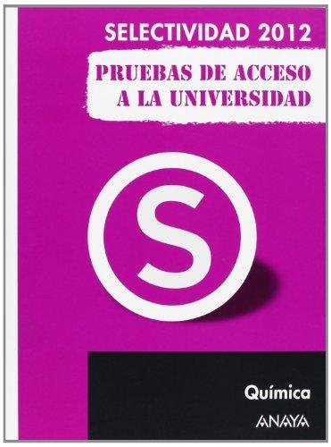 9788467835717: Química. Pruebas de Acceso a la Universidad. (Selectividad/PAU 2012)
