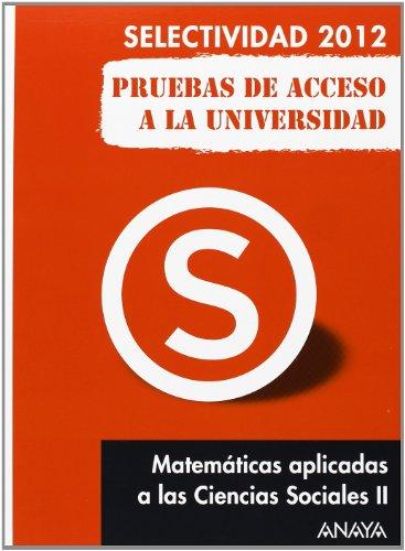 9788467835724: Matemáticas aplicadas a las Ciencias Sociales II: pruebas de acceso a la universidad.