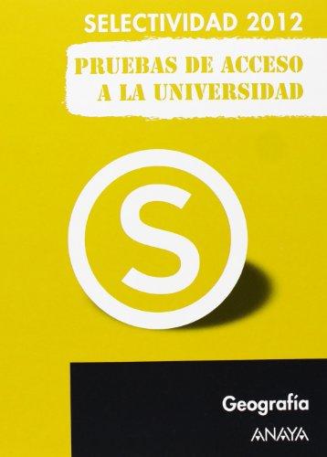 9788467835762: Geografía. Pruebas de Acceso a la Universidad. (Selectividad/PAU 2012)
