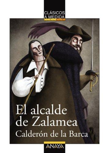 9788467840094: El alcalde de Zalamea (Clásicos - Clásicos A Medida)