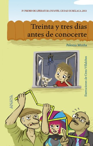 9788467840117: Treinta y tres días antes de conocerte / Thirty-three days before I met you (Spanish Edition)
