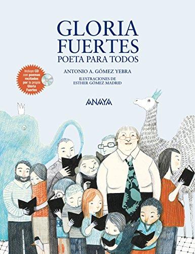 9788467840131: Gloria Fuertes, Poeta Para Todos (Literatura Infantil (6-11 Años) - Mi Primer Libro)