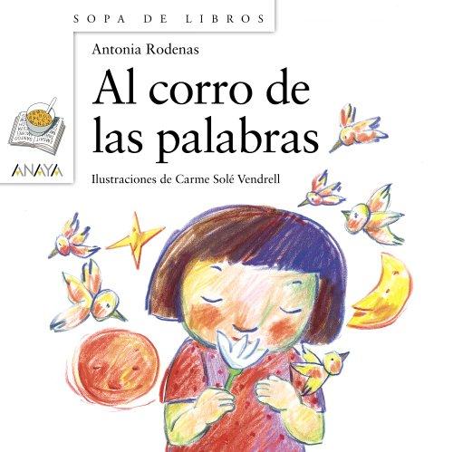 9788467840407: Al corro de las palabras / At the ring of the words (Sopa de libros / Soup of Books) (Spanish Edition)