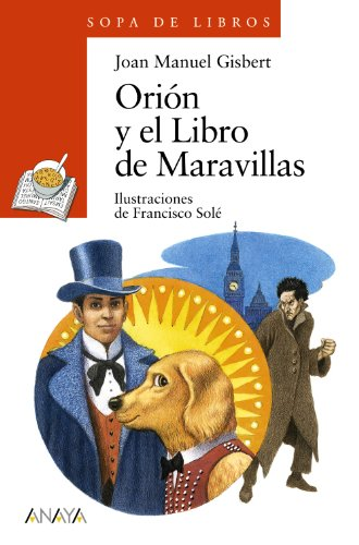 9788467840438: Orión y el Libro de Maravillas (Sopa De Libros / Soup of Books) (Spanish Edition)