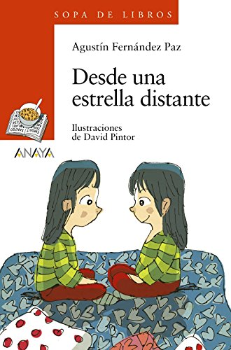Desde una estrella distante (Sopa De Libros / Soup of Books) (Spanish Edition): AgustÃn Ferná...