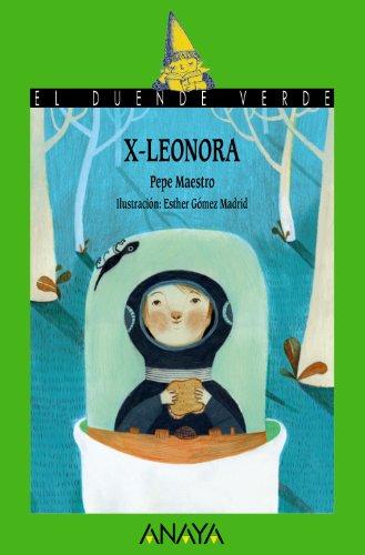 9788467840599: 187. X-Leonora (Spanish Edition) (El Duende Verde / the Green Goblin)