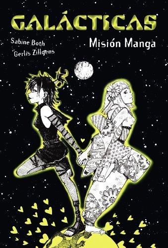9788467840674: Galácticas. Misión Manga (Literatura Juvenil (A Partir De 12 Años) - Narrativa Juvenil)