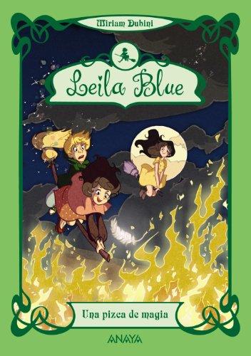 9788467840797: Leila Blue 5: Una pizca de magia (Literatura Infantil (6-11 Años) - Leila Blue)