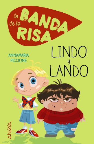 9788467840841: Lindo y Lando / Lindo and Lando (La Banda De La Risa / the Band of Laughter) (Spanish Edition)