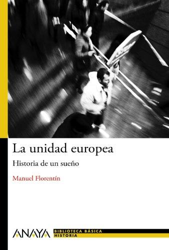 La unidad europea: Manuel Florentín