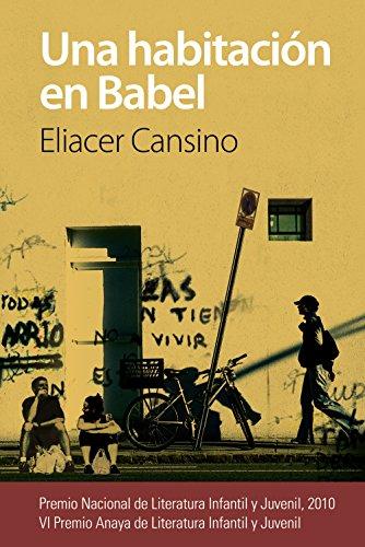 9788467841244: Una Habitación En Babel (Literatura Juvenil (A Partir De 12 Años) - Premio Anaya (Juvenil))