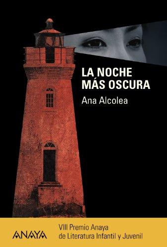 9788467841251: La noche más oscura (Literatura Juvenil (A Partir De 12 Años) - Premio Anaya (Juvenil))