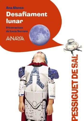 9788467841589: Desafiament Lunar (Literatura Infantil (6-11 Años) - Pizca De Sal (C. Valenciana))