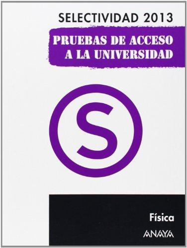 9788467845112: Física. Selectividad 2013. (Selectividad/PAU 2013)