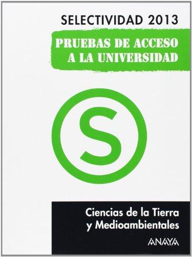 9788467845181: Ciencias de la Tierra y Medioambientales. Selectividad 2013.
